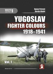 9141 Yugoslav Fighter Colours 1918 1941 vol 1