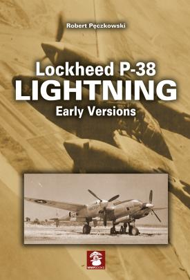 P 38 Lightnig Early versions