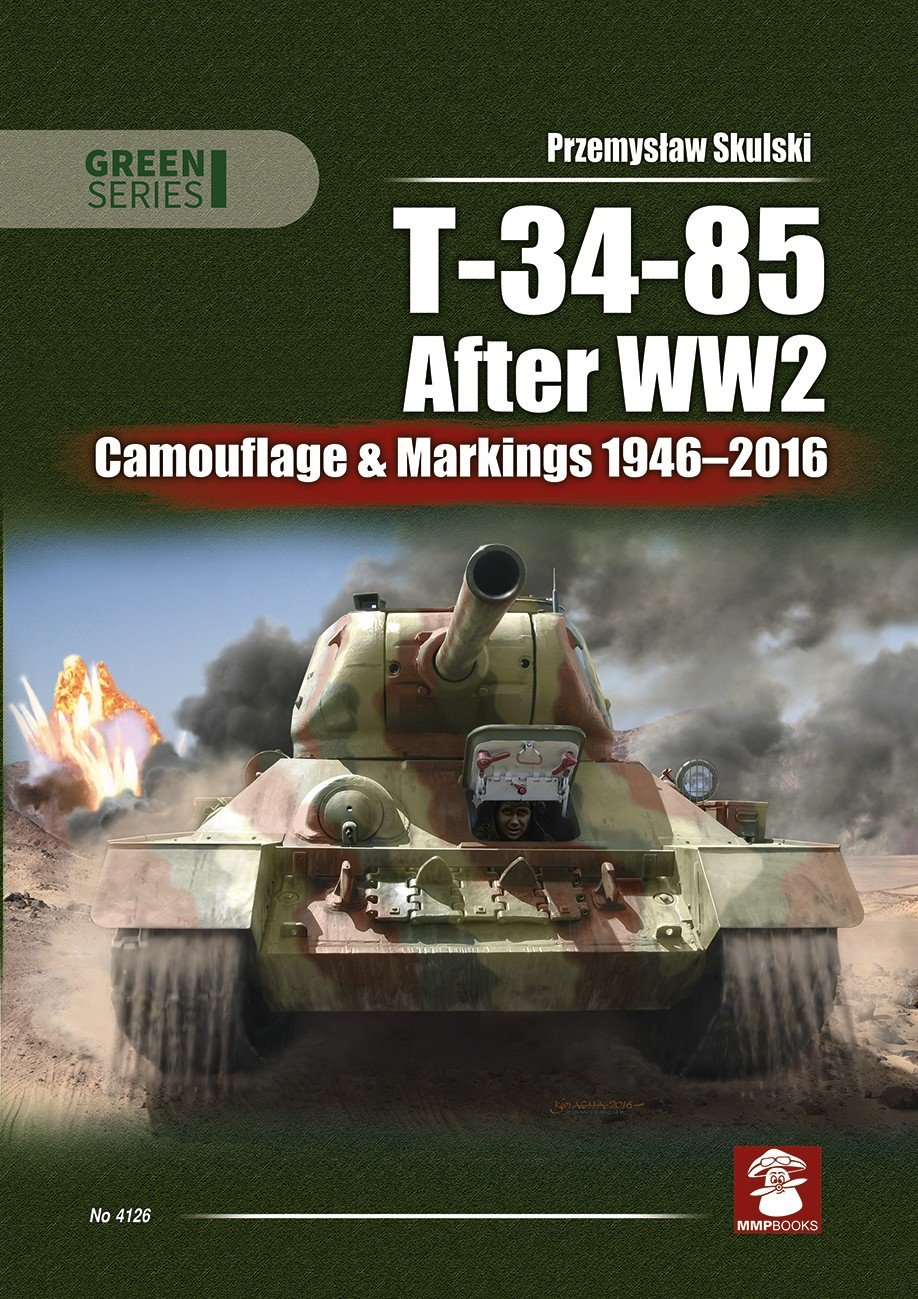 T-34-85 After WW2: Camouflage & Markings 1946-2016
