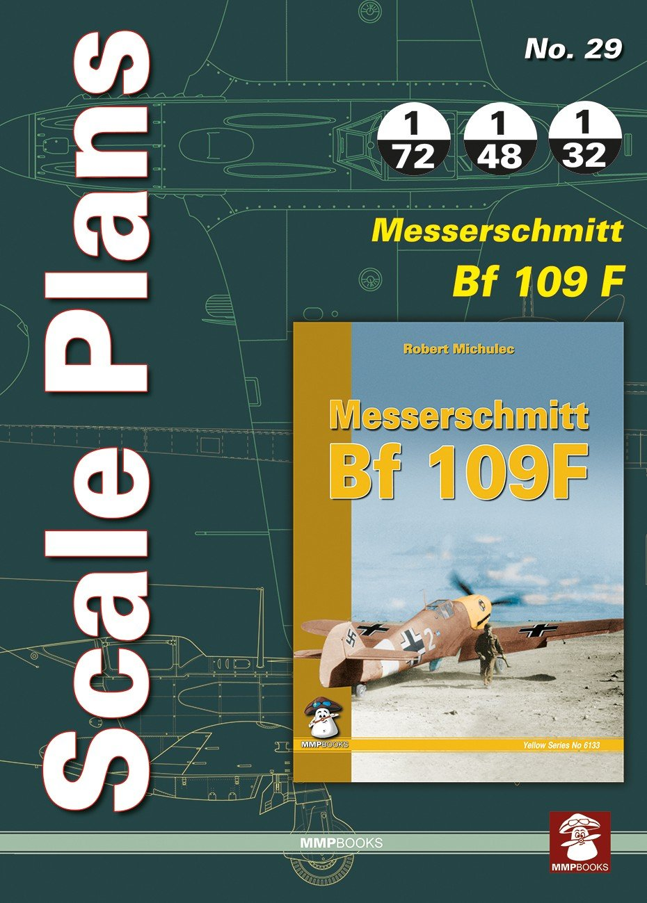 Scale Plans No. 29 Messerschmitt Bf 109F
