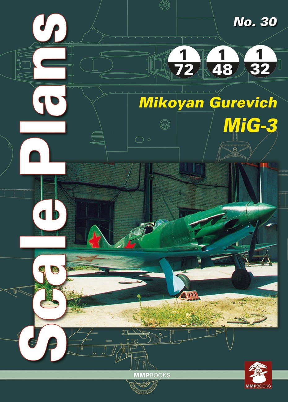 Scale Plans No. 30 Mikoyan Gurevich MiG-3