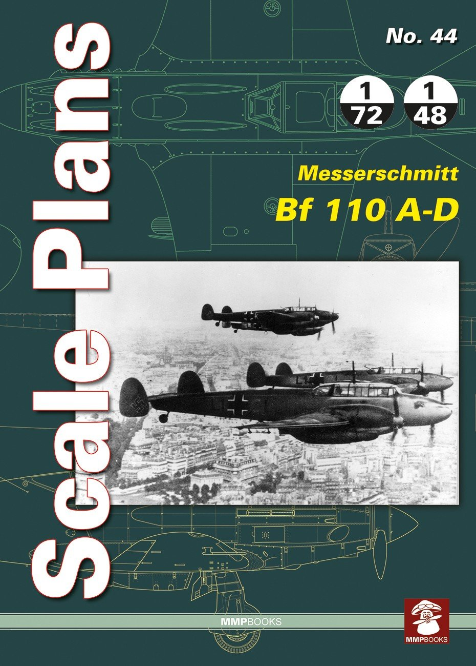 Scale Plans No. 44 Messerschmitt Bf 110 A-D