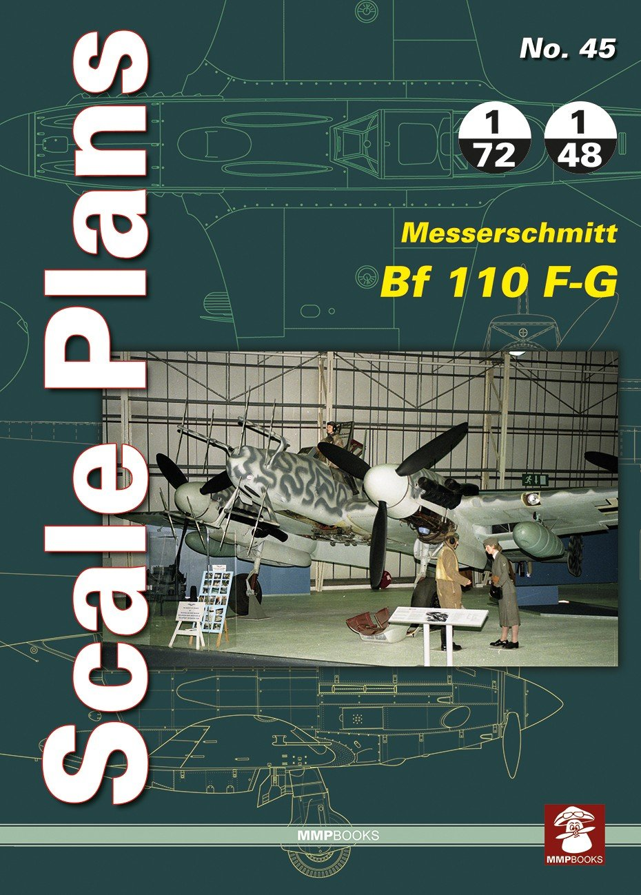 Scale Plans No. 45 Messerschmitt Bf 110 F-G