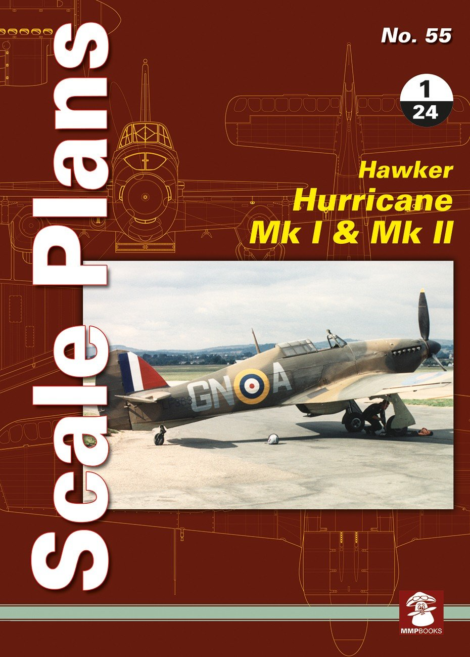 Scale Plans No. 55 Hawker Hurricane Mk I & Mk II in 1/24