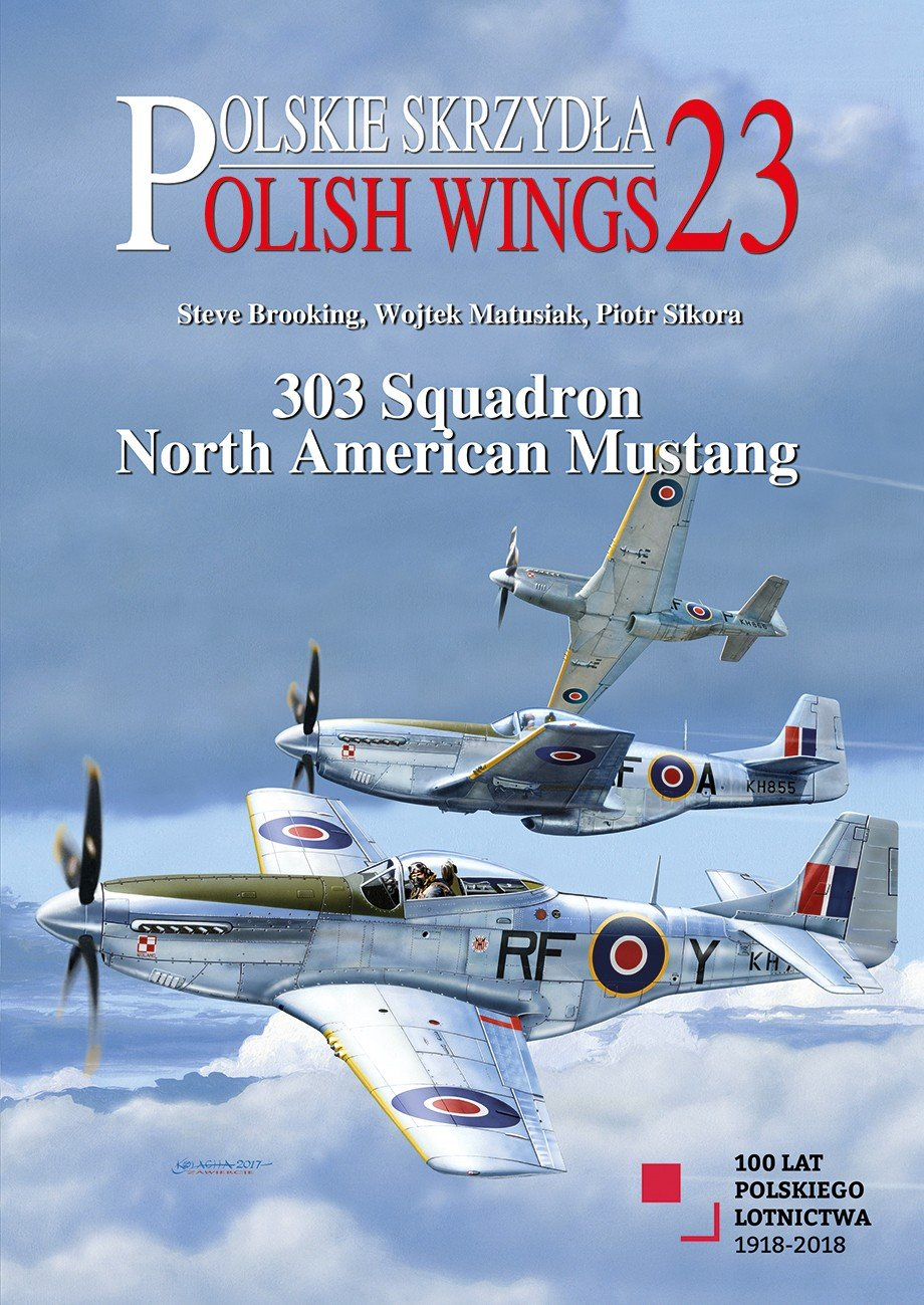 Polish Wings No. 23. 303 Squadron North American Mustang