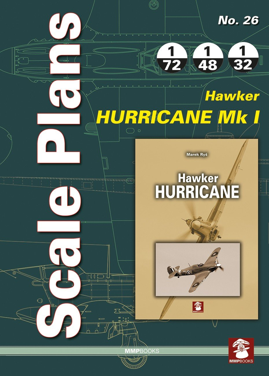 Scale Plans No. 26 Hawker Hurricane Mk I