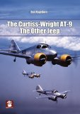 The Curtiss-Wright AT-9: The Other Jeep